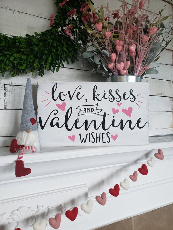 FREE U.S. SHIPPING!!!   Love kisses and Valentine wishes wood sign
