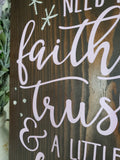 FREE SHIPPING!!!    Faith Trust and Pixie Dust wood sign  I  Girls nursery  I  baby shower gift  I  girls room sign