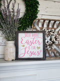 FREE U.S. SHIPPING!!!   Silly Rabbit Easter is for Jesus wood sign  I  Easter sign
