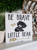 FREE SHIPPING!!!   Be brave little bear wood sign  I  nursery room decor  I  bear nursery  I  nursery decor