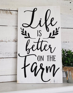 FREE U.S. SHIPPING!!  Life is better on the farm wood sign.  Farm sign