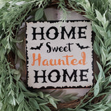 FREE U.S. SHIPPING!!!  Home sweet haunted home wood sign  I  Halloween