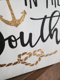 FREE U.S. SHIPPING!!!  Anchored in the South wood sign  I  Southern sign