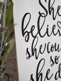 FREE U.S. SHIPPING!!!   She believed she could so she did wood sign I  Nursery sign