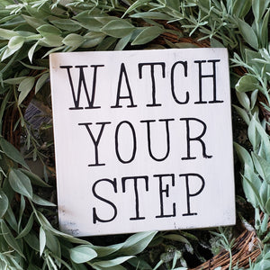 FREE U.S. SHIPPING!!!  Watch your step wood sign  I  Watch your step  I  Door sign