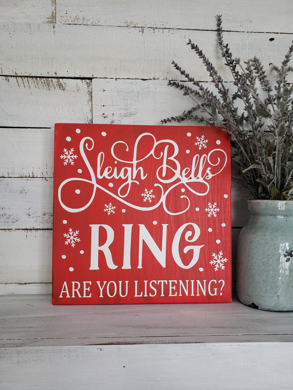 FREE U.S.  SHIPPING!!!   Sleigh Bells Ring wood sign