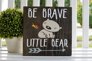 Be brave little bear wood sign  I  nursery room decor  I  bear nursery  I  nursery decor