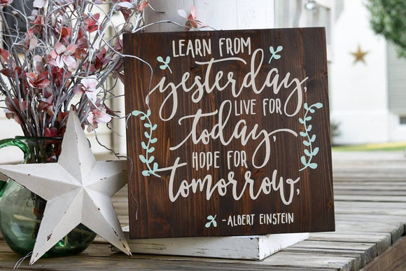 FREE SHIPPING!!!   Learn from yesterday wood sign  I Home decor  I rustic wood sign  I motivational sign