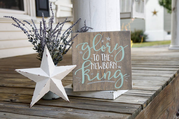FREE U.S SHIPPING!!!   Glory to the newborn king wood sign I  Christmas