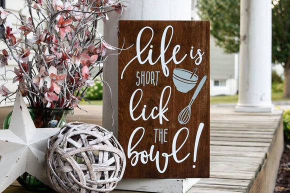 FREE U.S. SHIPPING!!!   Life is short lick the bowl wood sign  I  Kitchen sign