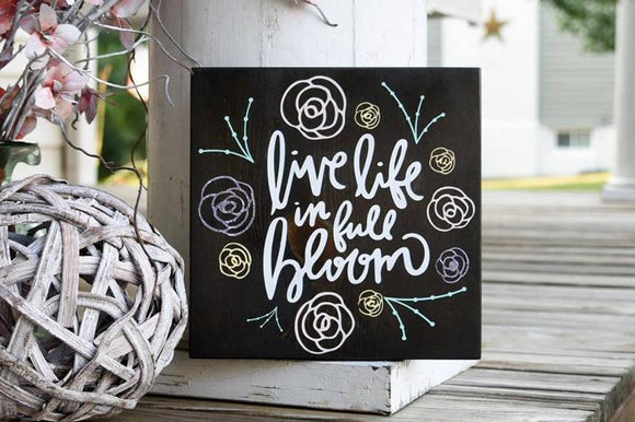 FREE SHIPPING!!!  Live life in full bloom wood sign  I  Wood sign  I  Live life in full bloom  I  Spring sign