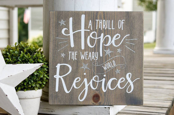 Thrill of hope the weary world rejoices sign  I Christmas  I Christmas decor  I  Christmas sign