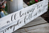 All Because two people fell in love pallet sign  I  Weddings  I  Wedding sign  I Wedding decor