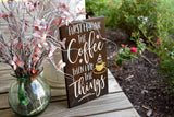 FREE SHIPPING!!!   First I drink the coffee then I do the things wood sign  I  Coffee sign  I Coffee decor  I  Coffee