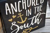 FREE SHIPPING!!!  Anchored in the South wood sign  I  Southern sign  I  south  I  wood sign  I Anchor