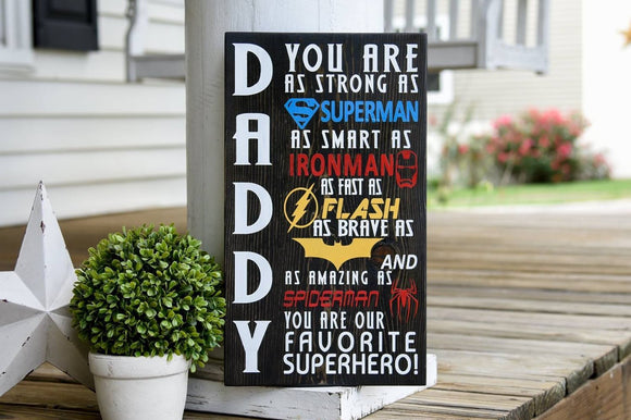 Daddy you are as strong as superman wood sign.  Gifts for dad  I  Father's Day gift ideas