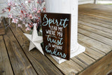 FREE U.S. SHIPPING!!!   Spirit lead me where my trust is without boarders wood sign