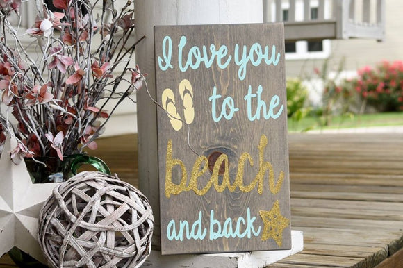 FREE SHIPPING!!!   Love you to the beach and back wood sign  I  Beach sign  I  Beach decor  I  nursery sign
