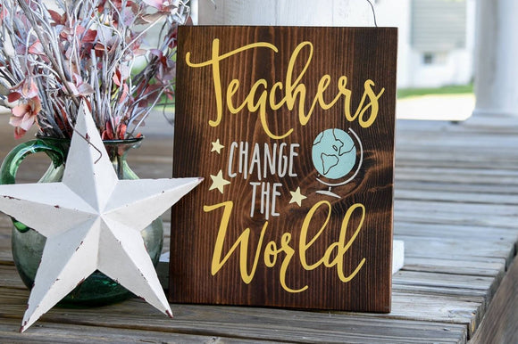 FREE U.S. SHIPPING!!!   Teachers change the world wood sign.  Teachers