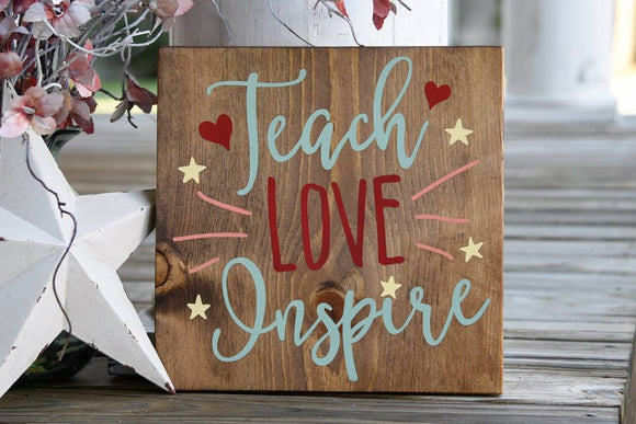 Teach love inspire wood sign.  Teachers, Teacher gift, Teacher sign, Classrooms, Classroom sign.
