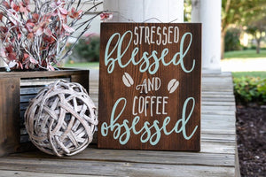 FREE U.S. SHIPPING!!!!  Stressed, Blessed and coffee obsessed