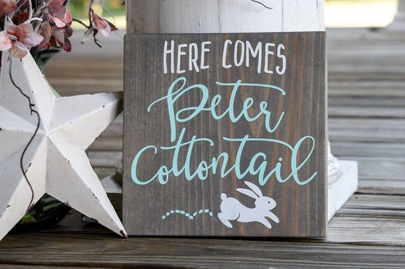 FREE SHIPPING!!!   Here comes Peter Cottontail  I  Easter I  Easter sign  I  Easter decor  I  bunny sign