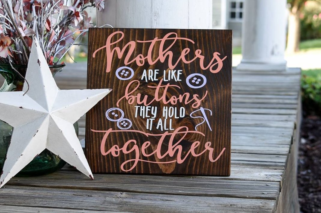 Free Shipping Mother S Are Like Buttons Wood Sign Mother S Day