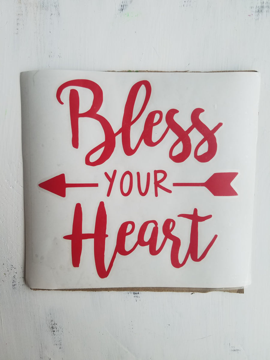 Bless Your Heart Decal I Bless Your Heart I Decals I Vinyl