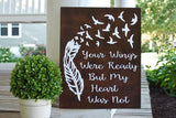 FREE U.S. SHIPPING!!!  Your wings were ready wood sign  I  Memorial sign