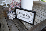 FREE SHIPPING!!! Always stay humble and kind wood sign  I  Humble and kind  I  Bathroom sign  I  home and living  I  home decor