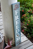 FREE U.S. SHIPPING!!!    Let Freedom ring wood sign  I  Freedom sign  I  Porch sign