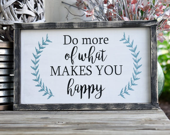 FREE SHIPPING!!!   Do more of what makes you happy wood sign  I  Bathroom sign  I  Bathroom decor  I   wood sign  I  home decor  I  wall hanging  I office sign