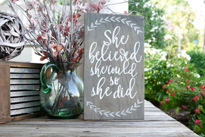 FREE SHIPPING!!!   She believed she could so she did wood sign I  Nursery sign I  Nursery decor I  Girls nursery I  craft room sign I  craft room I  motivation
