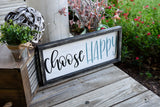 FREE U.S. SHIPPING!!!   Choose happy wood sign  I  Choose happy