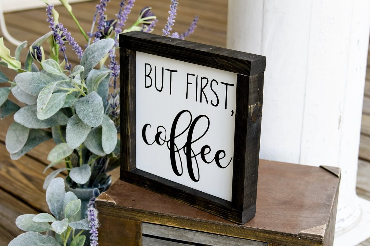 Free U S Shipping But First Coffee Wood Sign Wood Sign Pixie Dust Louisville
