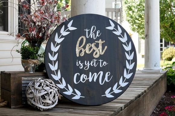 FREE SHIPPING!!!   The best is yet to come wood sign  I  motivational sign  I  Bathroom sign  I  wood signs  I  home decor  I  wall hangings  I  wood wall art