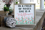 FREE SHIPPING!!!   In a field of roses she is a wildflower wood sign  I Girls nursery sign  I  Girls nursery decor I  Baby shower gift I Girls room sign I Sign