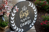 FREE U.S. SHIPPING!!!   The best is yet to come wood sign  I  motivational sign