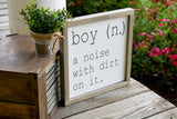 FREE SHIPPING!!!   Boy a noise with dirt on it wood sign  I  Boy room sign  I  Boy room decor  I  Boys nursery  I  Nursery sign  I  Playroom sign  I  wood sign