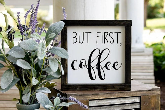 FREE U.S. SHIPPING!!!   But First Coffee Wood Sign | Wood Sign