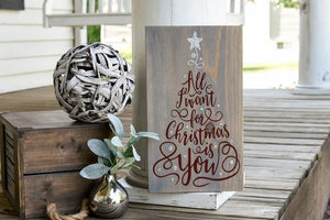 FREE SHIPPING!!!   All I want for Christmas is you wood sign  I  Christmas I  Christmas sign I  Christmas decor I  Christmas tree  I  wood decor  I  signs