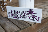 FREE U.S. SHIPPING!!!   Happy Halloween wood sign  I  Halloween