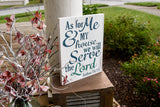 FREE U.S. SHIPPING!!! As for me and my house we will serve the lord wood sign