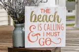 FREE SHIPPING!!! The beach is calling and I must go wood sign  I  Beach sign  I  Beach decor  I  Beach  I  Nautical sign  I   Nautical decor  I  Nautical