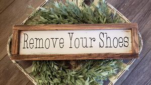 FREE U.S. SHIPPING!!!   Wood sign  I  Remove your shoes  I  No shoes sign
