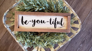 FREE SHIPPING!!!   Wood sign  I  Be you tiful sign  I  Beyoutiful   I    Bathroom sign  I  Bathroom decor  I  Bathroom  I  Girls room sign  I  Motivation sign