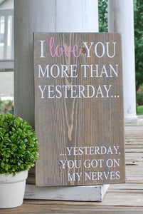 I love you more than yesterday  I  Anniversary gift  I  Wedding gift
