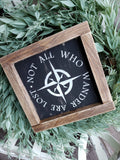 FREE U.S. SHIPPING!!!  Not all who wander sign  |  Wander Wall Decor