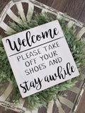FREE U.S. SHIPPING!!!   Remove your shoes  I  No shoes sign