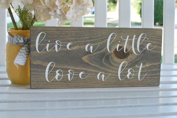 FREE SHIPPING!!!  Live a little, love a lot  I  Wood decor  I  wall art  I  home decor  I  Wedding sign  I  Weddings